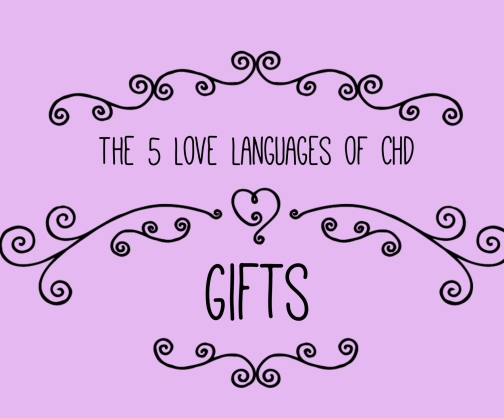 CHD Love Languages - GIfts