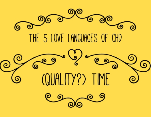 CHD Love Languages - Quality Time (2)