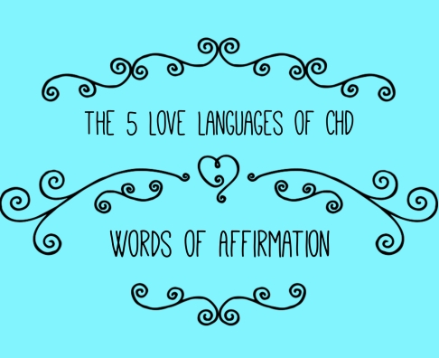 CHD Love Languages - Words of Affirmation